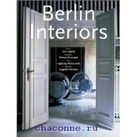 Berlin Interiors.Интерьеры Берлина